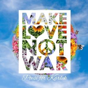 Make_Love_not_War_OMSLAG_DIGITAL