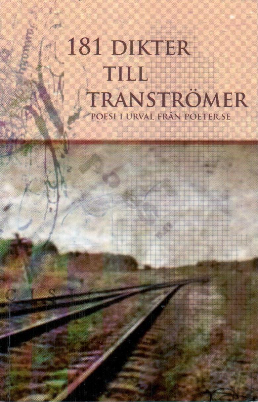 181 Dikter till Tranströmer